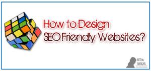 How to Design SEO Friendly Websites?